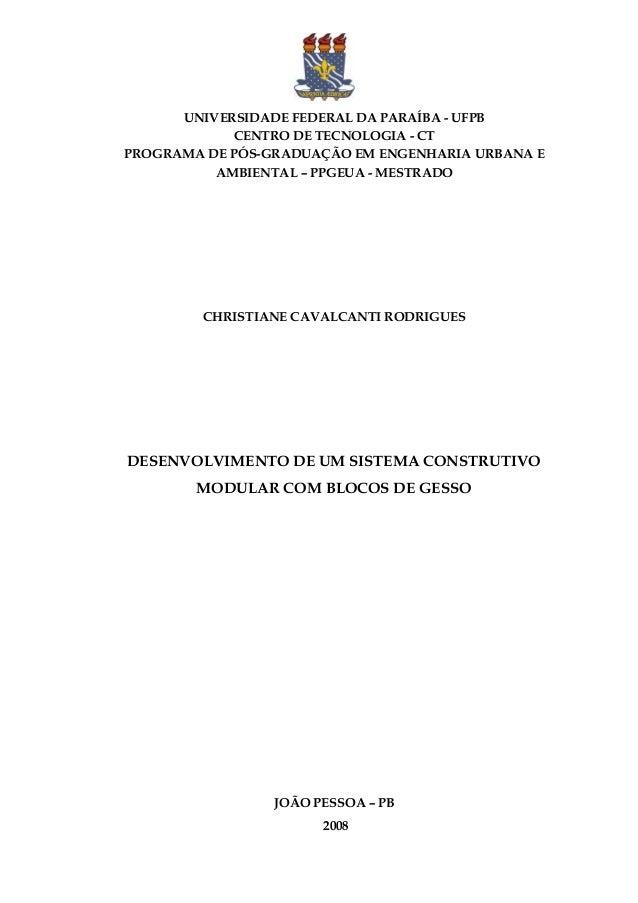 UNIVERSIDADE FEDERAL DA PARAÍBA - UFPB CENTRO DE TECNOLOGIA - CT PROGRAMA DE PÓS-GRADUAÇÃO EM ENGENHARIA URBANA E AMBIENTA...