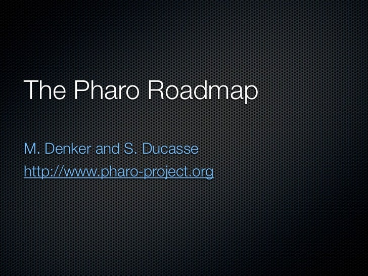 Pharo Roadmap