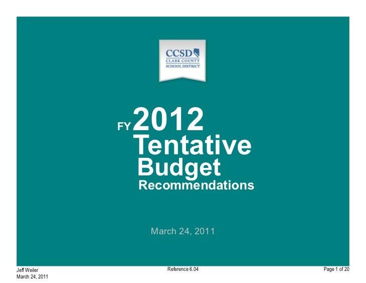 CCSD 2012 Tentative Budget Recommendations