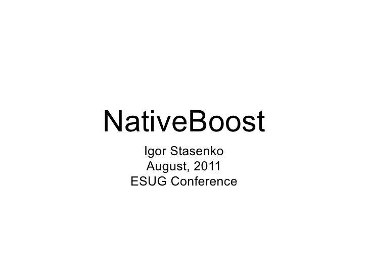 NativeBoost
