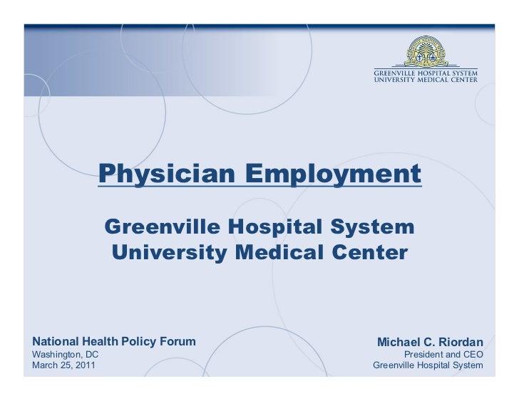 Physician Employment                 Greenville Hospital System                 University Medical CenterNational Health P...