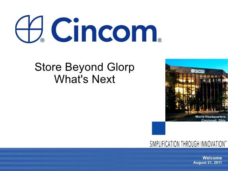 Store Beyond Glorp    Whats Next                      World Headquarters                         Cincinnati, Ohio         ...