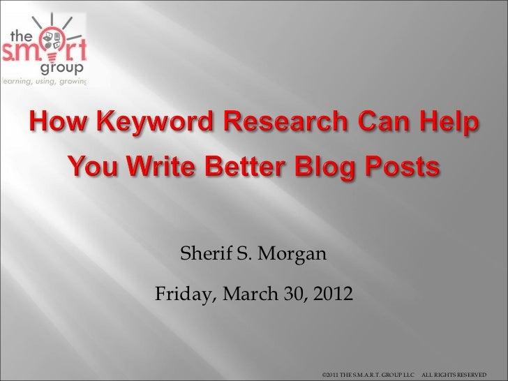 The SMART Group --- Keyword Analysis for Blogging