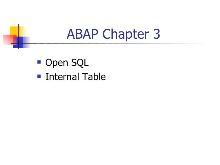 ABAP Chapter 3    Open SQL    Internal Table