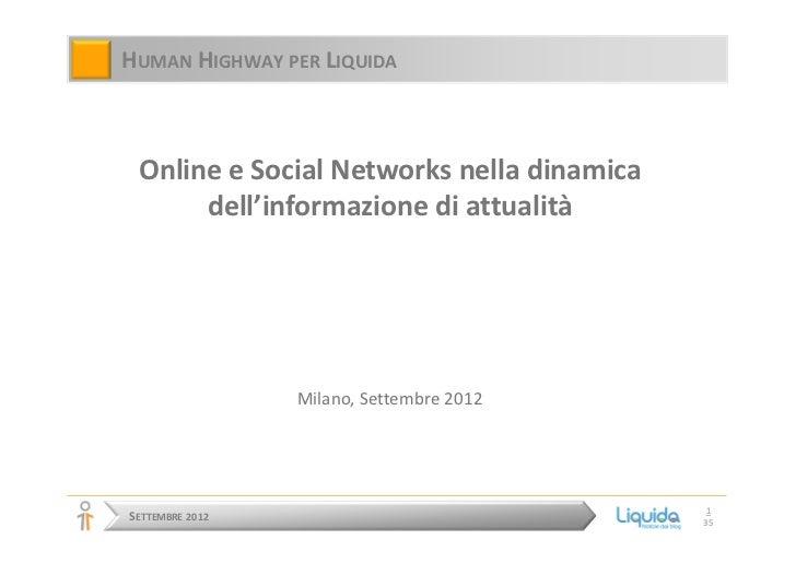 HUMAN HIGHWAY PER LIQUIDA Online e Social Networks nella dinamica      dell'informazione di attualità                 Mila...