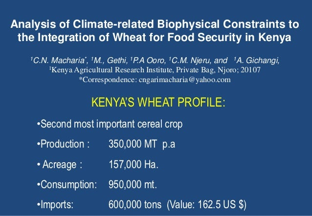 Analysis of Climate-related Biophysical Constraints to the Integration of Wheat for Food Security in Kenya