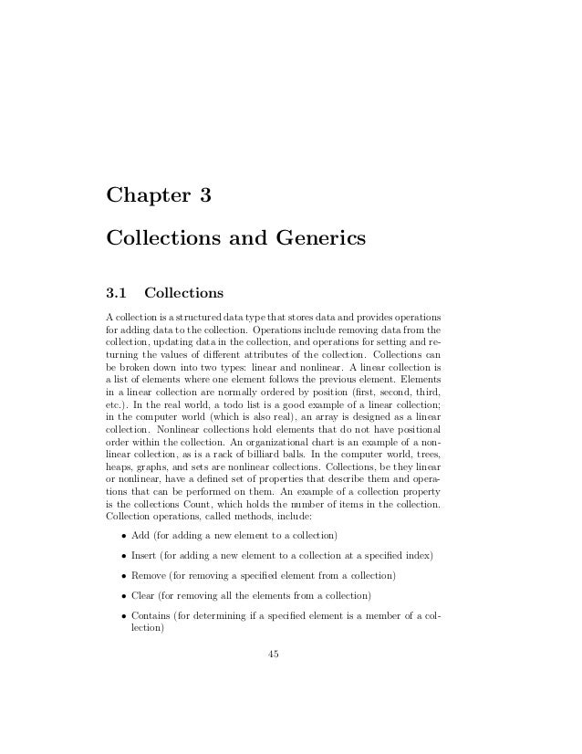 Chapter 3Collections and Generics3.1      CollectionsA collection is a structured data type that stores data and provides ...