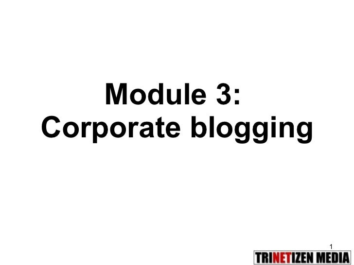 Module 3:  Corporate blogging