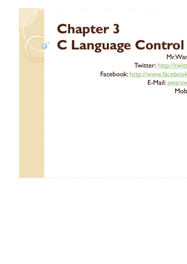 Chapter 3C Language Control                              Mr.Warawut Khangkhan                 Twitter: http://twitter.com/...