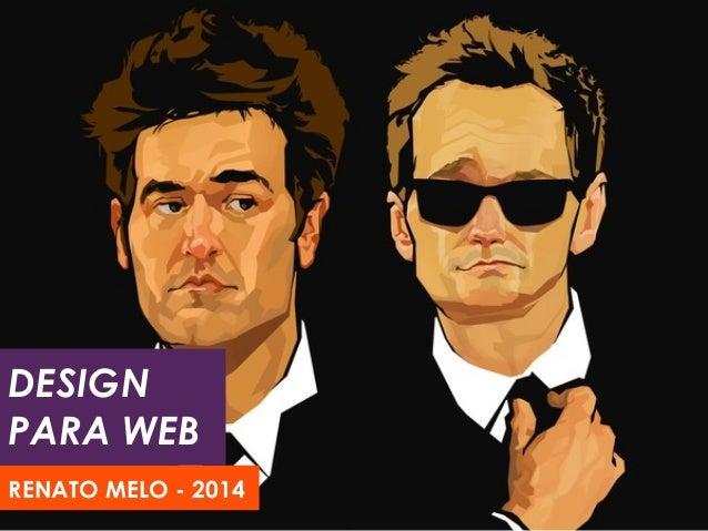 DESIGN PARA WEB RENATO MELO - 2014