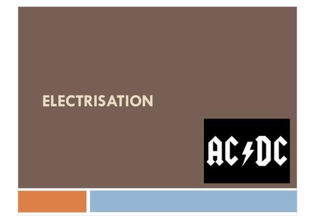 ELECTRISATION