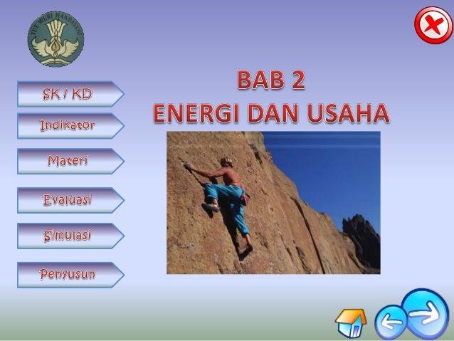 Fisika kelas 8 : Energi dan usaha