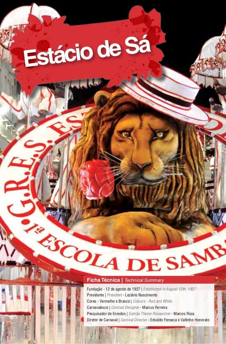 Estácio de Sá      Ficha Técnica | Technical Summary      Fundação - 12 de agosto de 1927 | Established in August 12th, 19...