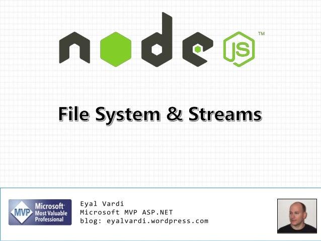 Node.js File system & Streams