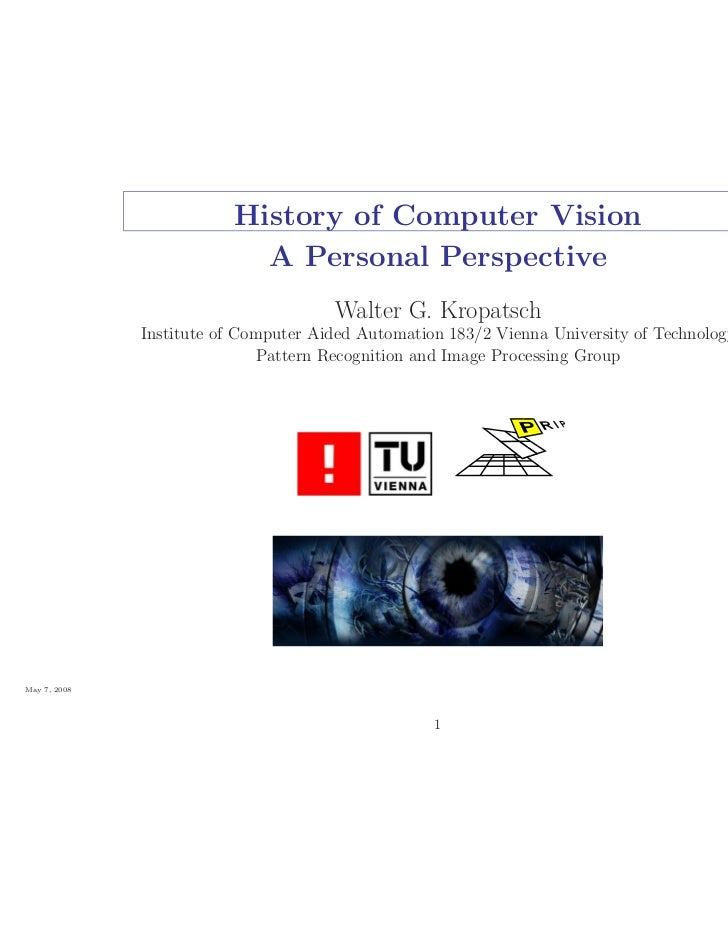 History of Computer Vision                           A Personal Perspective                                      Walter G....