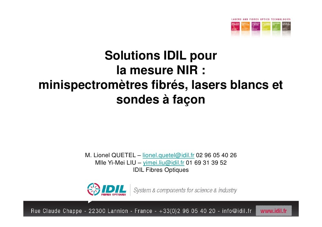 Solutions IDIL pour            la mesure NIR :minispectromètres fibrés, lasers blancs et            sondes à façon       M...