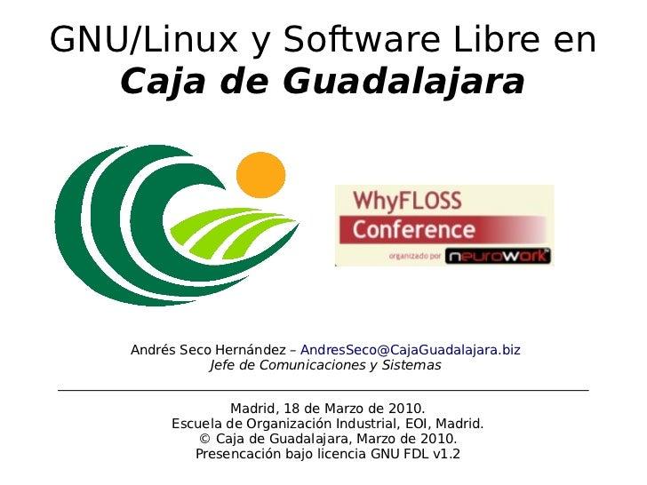GNU/Linux y Software libre en Caja de Guadalajara