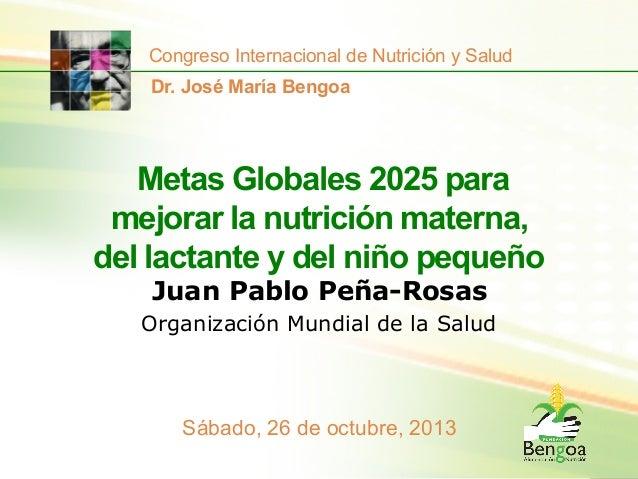 Metas Globales 2025 para mejorar la nutrición materna, del lactante y del niño pequeño
