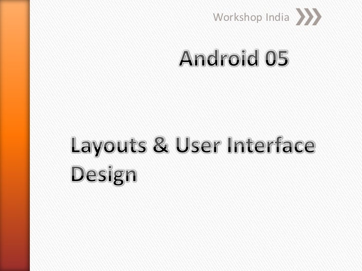 03   layouts & ui design - Android