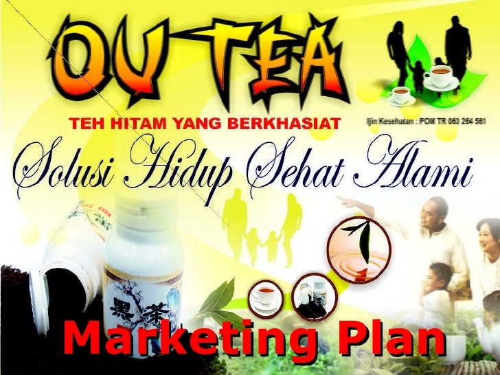 Marketing Plan Teh Hitam OUTEA