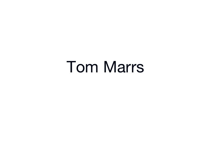 Tom Marrs         !