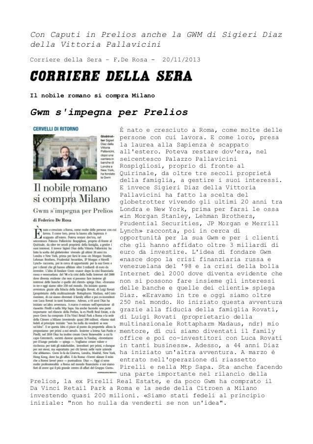 Con Caputi in Prelios anche la GWM di Sigieri Diaz della Vittoria Pallavicini Corriere della Sera – F.De Rosa -  20/11/201...
