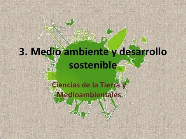 03-Medio ambiente y desarrollo sostenible
