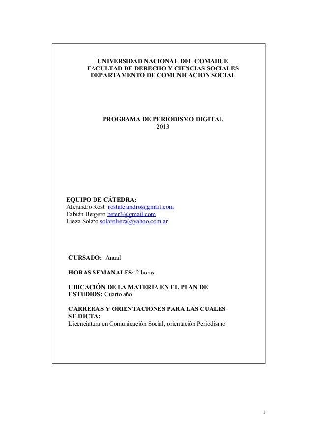 UNIVERSIDAD NACIONAL DEL COMAHUE FACULTAD DE DERECHO Y CIENCIAS SOCIALES DEPARTAMENTO DE COMUNICACION SOCIAL PROGRAMA DE P...