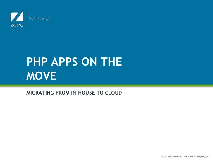 PHP Apps on the Move - Migrating from In-House to Cloud