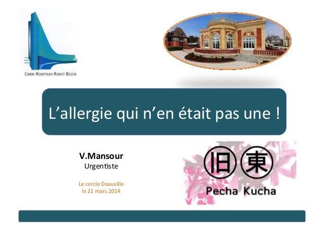 V.Mansour   Urgen&ste      Le  cercle  Deauville     le  21  mars  2014   L'allergie  qui  n'en...