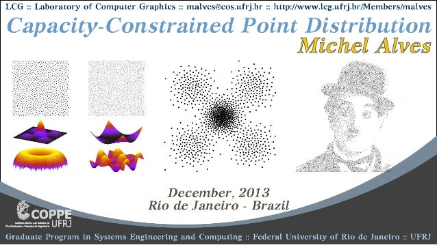 Capacity-Constrained Point Distributions :: Video Slides