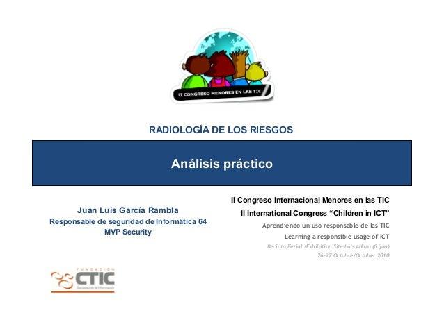 """II Congreso Internacional Menores en las TIC II International Congress """"Children in ICT"""" Aprendiendo un uso responsable de..."""