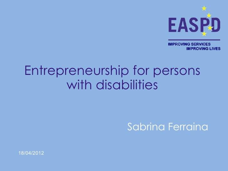 03 sabrina-entrepreneurship and pwd 18.4.2012