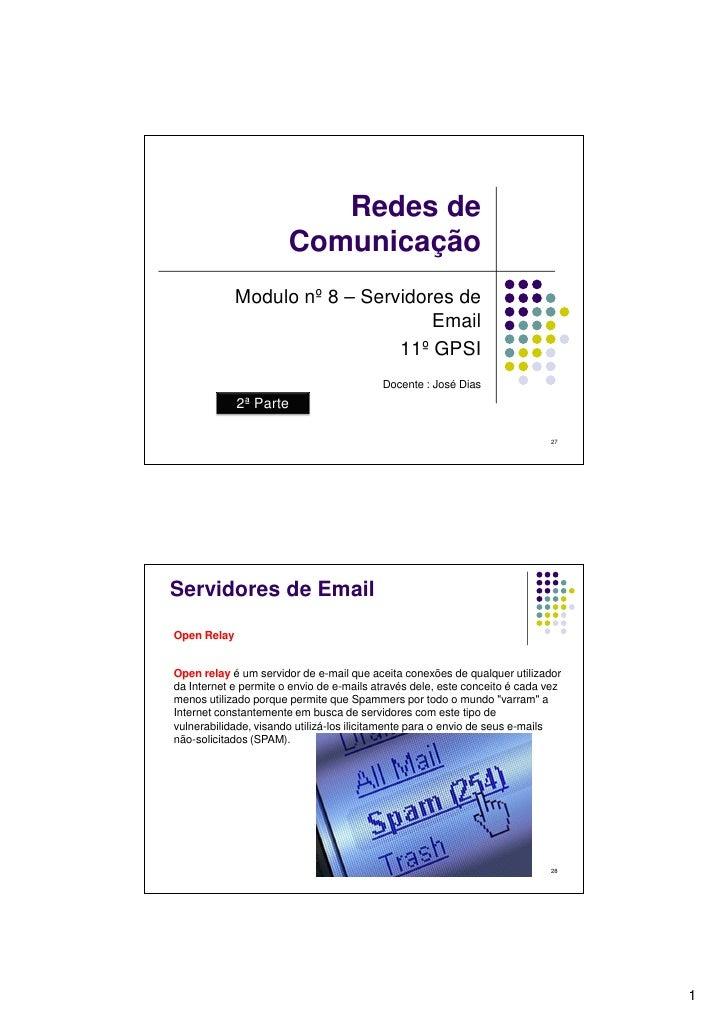 Redes de                        Comunicação              Modulo nº 8 – Servidores de                                    Em...