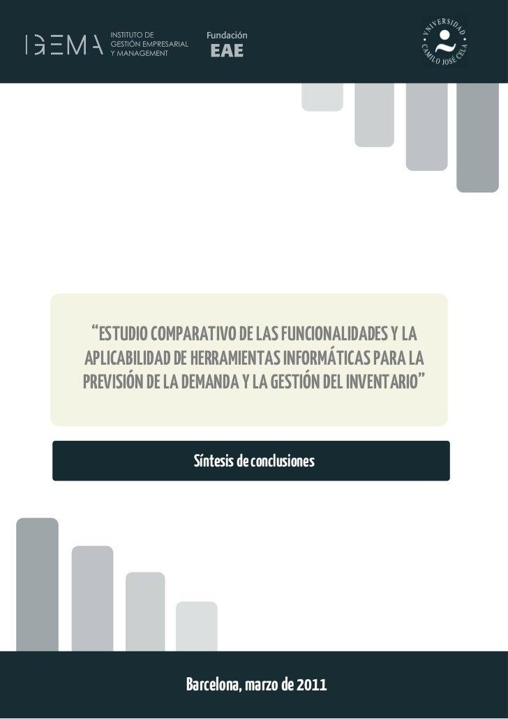 """""""ESTUDIO COMPARATIVO DE LAS FUNCIONALIDADES Y LAAPLICABILIDAD DE HERRAMIENTAS INFORMÁTICAS PARA LAPREVISIÓN DE LA DEMANDA ..."""