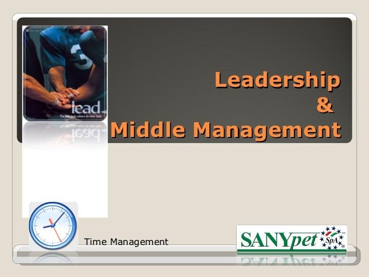 Leadership  &  Middle Management Time Management