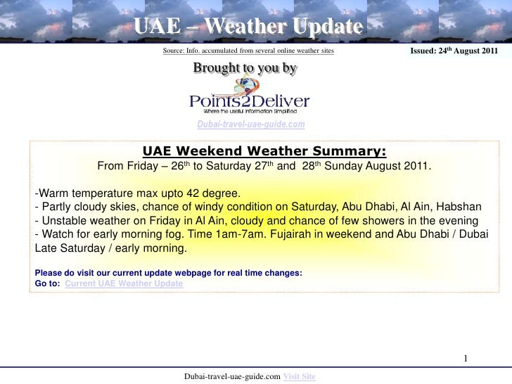 1<br />UAE – Weather Update<br />Source: Info. accumulated from several online weather sites<br />Issued: 24th August 2011...