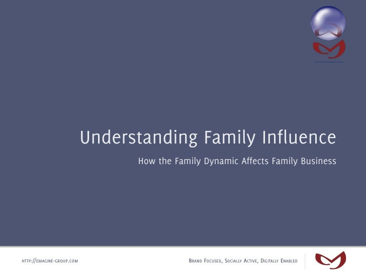 Understanding Family Influence