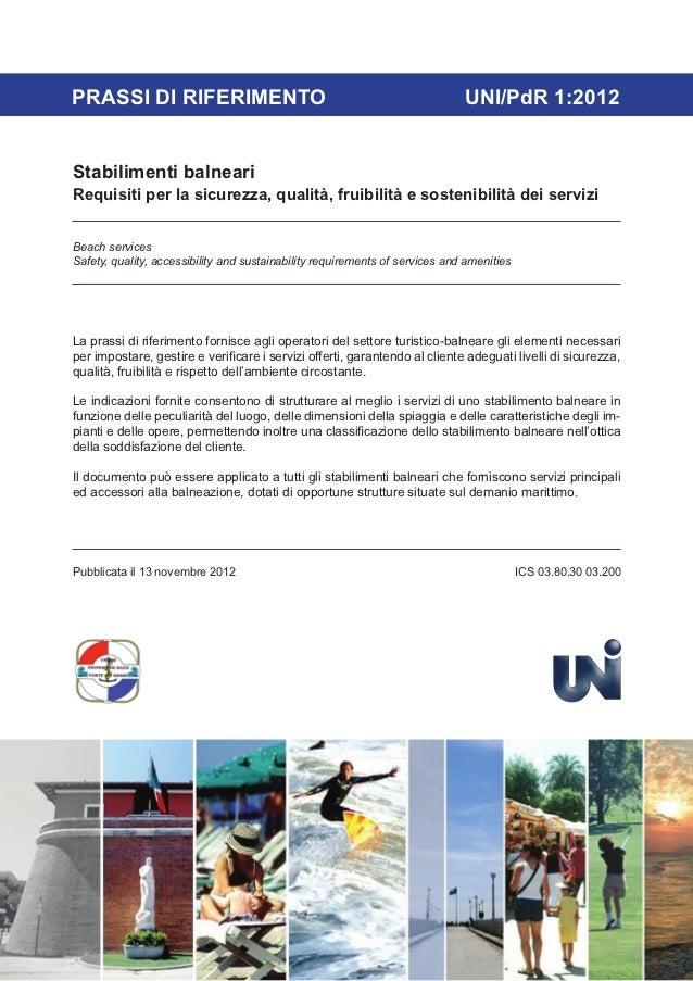 PRASSI DI RIFERIMENTO                                                         UNI/PdR 1:2012Stabilimenti balneariRequisiti...