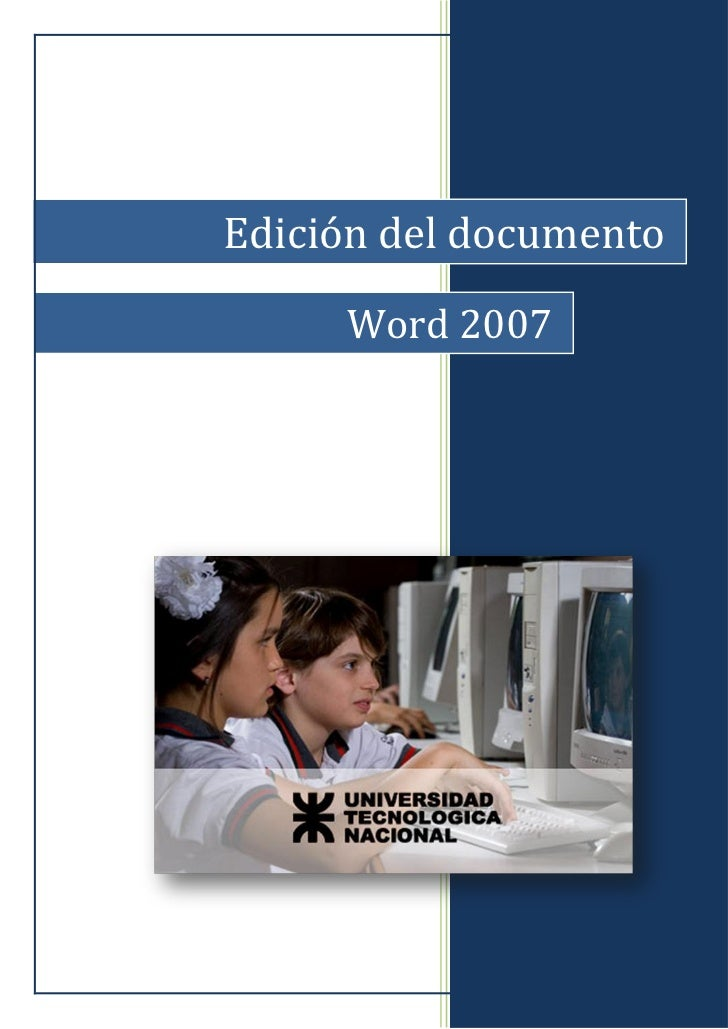 Edición del documento     Word 2007