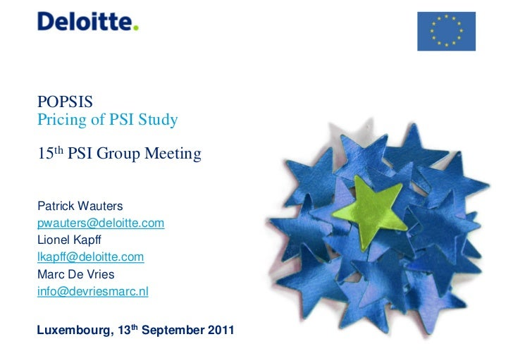 POPSISPricing of PSI Study15th PSI Group MeetingPatrick Wauterspwauters@deloitte.comLionel Kapfflkapff@deloitte.comMarc De...
