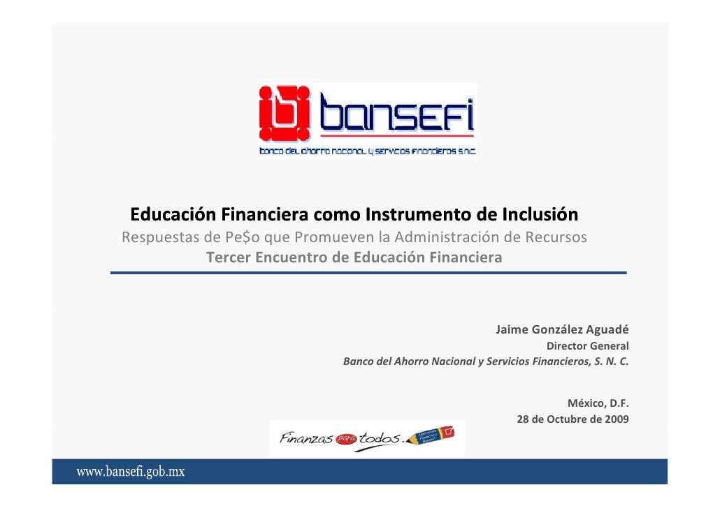 Educación financiera como instrumento de inclusión
