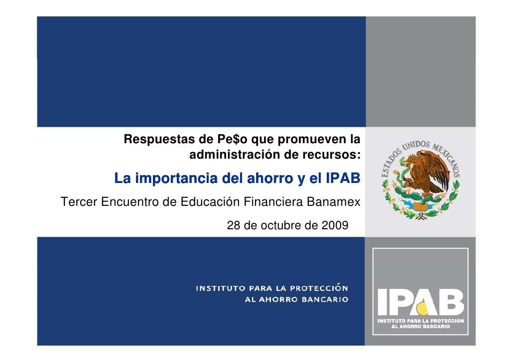 La importancia del ahorro y el IPAB