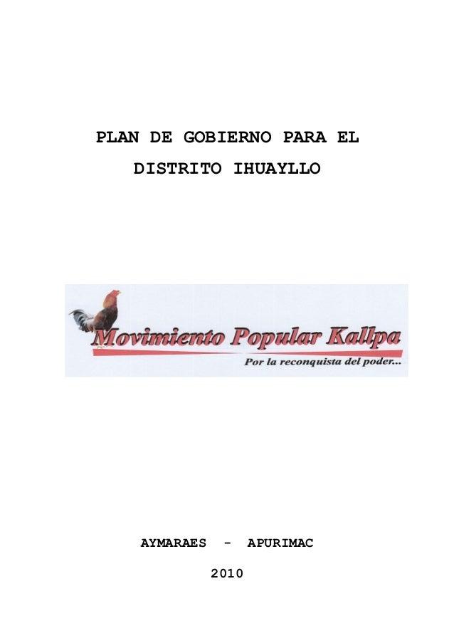 PLAN DE GOBIERNO PARA EL DISTRITO IHUAYLLO AYMARAES - APURIMAC 2010