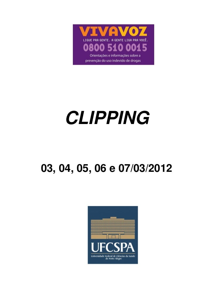 CLIPPING03, 04, 05, 06 e 07/03/2012