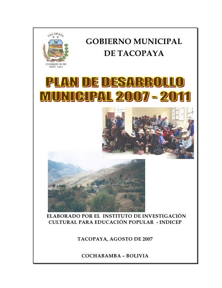 GOBIERNO MUNICIPAL               DE TACOPAYAELABORADO POR EL INSTITUTO DE INVESTIGACIÓN CULTURAL PARA EDUCACIÓN POPULAR - ...