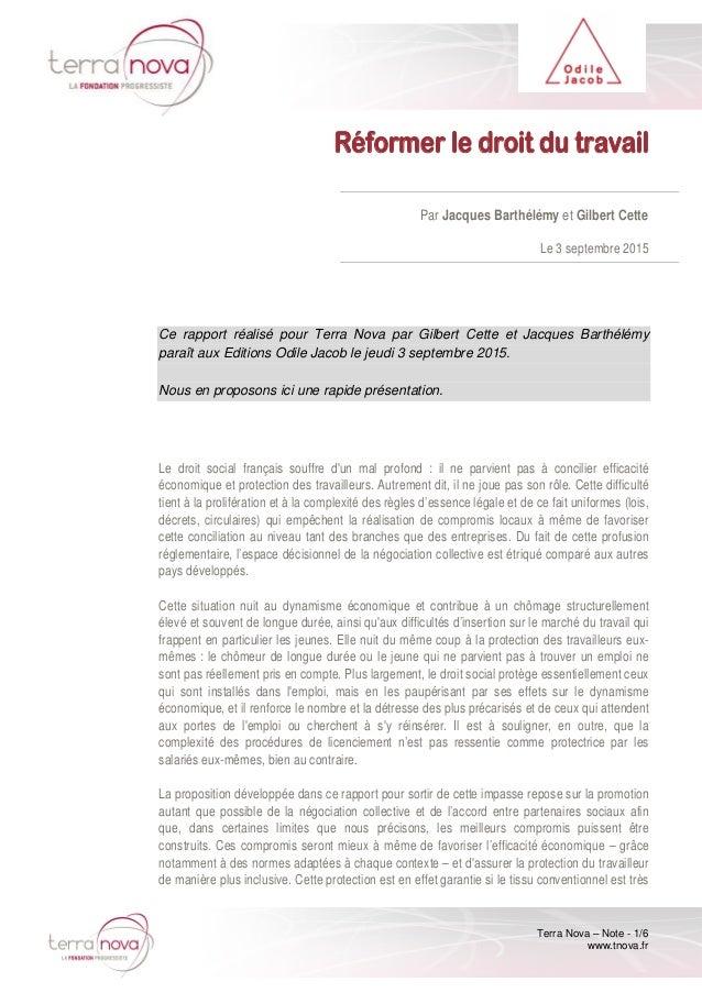 Terra Nova – Note - 1/6 www.tnova.fr Réformer le droit du travail Par Jacques Barthélémy et Gilbert Cette Le 3 septembre 2...