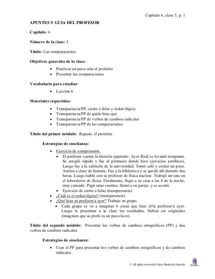 Capítulo 6, clase 5, p. 1APUNTES Y GUIA DEL PROFESORCapítulo: 6Número de la clase: 5Título: Las comparacionesObjetivos gen...