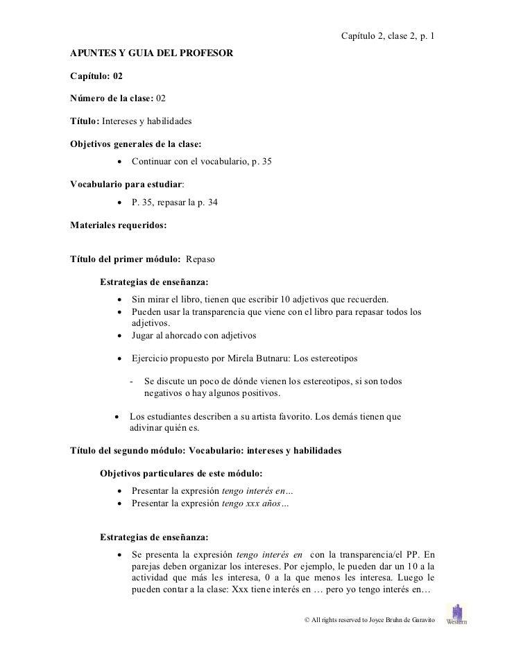 Capítulo 2, clase 2, p. 1APUNTES Y GUIA DEL PROFESORCapítulo: 02Número de la clase: 02Título: Intereses y habilidadesObjet...