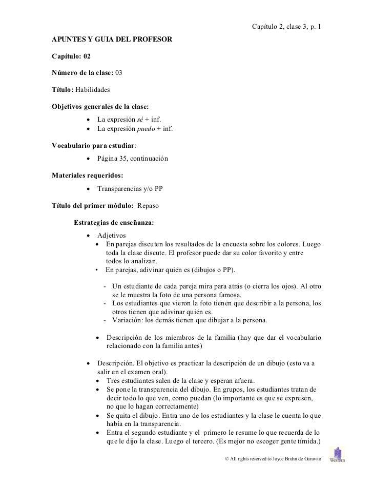 Capítulo 2, clase 3, p. 1APUNTES Y GUIA DEL PROFESORCapítulo: 02Número de la clase: 03Título: HabilidadesObjetivos general...